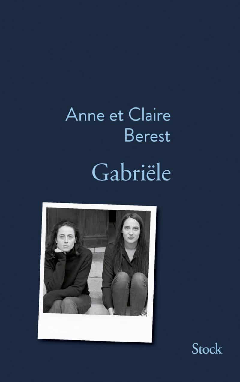 gabriele - Anne et Claire Berest