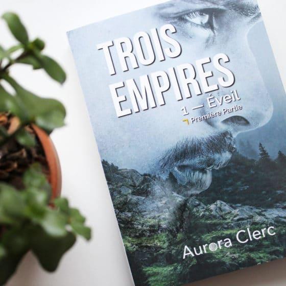 Trois empires - Aurora Clerc