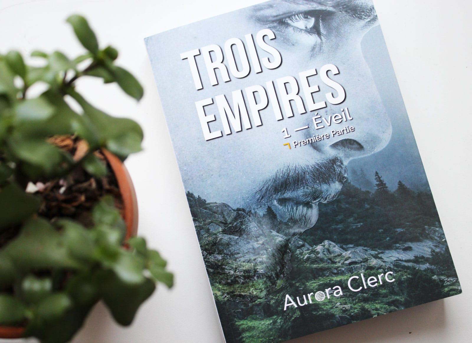 Histoires de famille & Royauté : Trois Empires d'Aurora Clerc