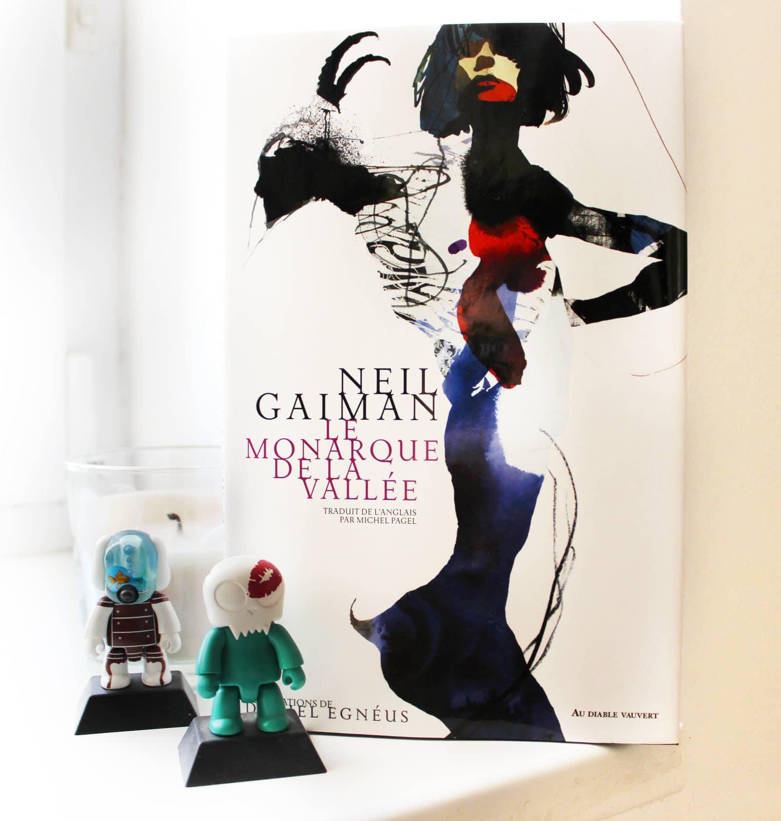 Une parfaite lecture fantastique avec Le monarque de la vallée de Neil Gaiman